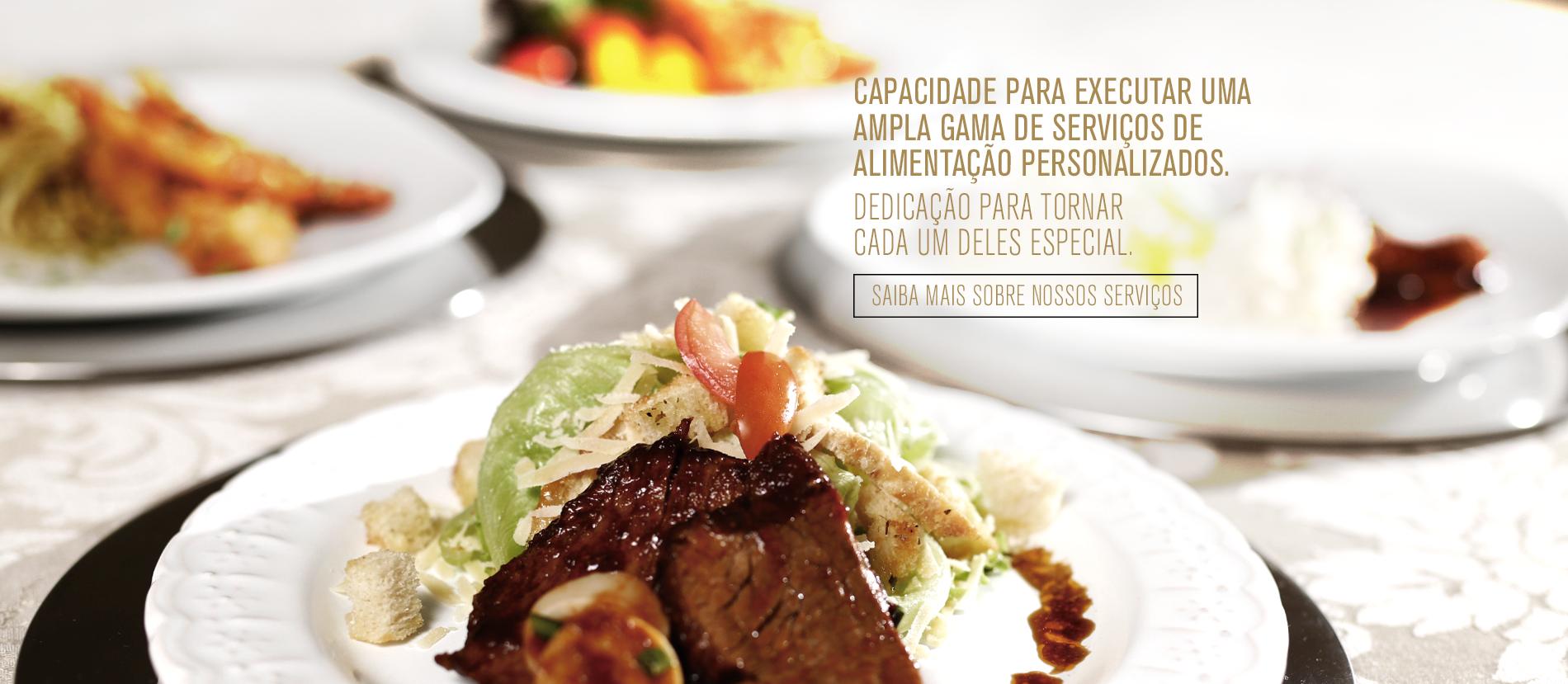 [Capacidade para executar uma ampla gama de serviços de alimentação personalizados]